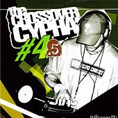 The Crossover Cypha #4.5 by Various Artists