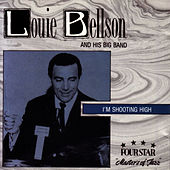 I'm Shooting High by Louie Bellson