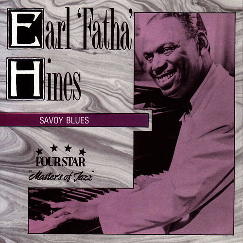 Savoy Blues by Earl Fatha Hines
