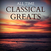 All Time Classical Greats by Various Artists