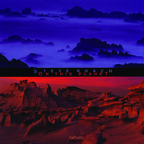 On This Planet by Steve Roach