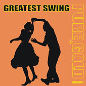 Pure Gold - Greatest Swing, Vol. 1 by Various Artists