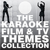 The Karaoke TV & Film Themes Collection by Various Artists