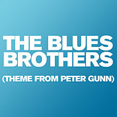 The Blues Brothers (Theme From Peter Gunn) by City of Prague Philharmonic