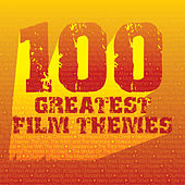 100 Greatest Film Themes by Various Artists