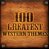 100 Greatest Western Themes by Various Artists