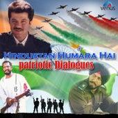 Hindustan Humara Hai - Patriotic Dialouges by Various Artists