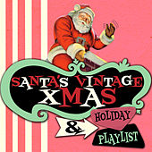 Santa's Vintage Xmas & Holiday Playlist de Various Artists