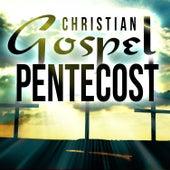 Christian Gospel Pentecost de Various Artists