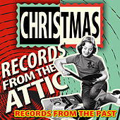 Christmas Records from the Attic - Records from the Past de Various Artists