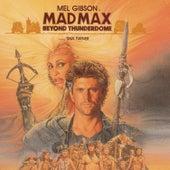 Mad Max Beyond Thunderdome von Maurice Jarre