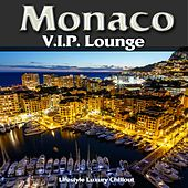 Monaco V.I.P. Lounge (Luxury Lifestyle Chillout del Mar) by Various Artists