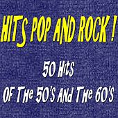 Hits Pop and Rock! (50 Hits of the 50's and the 60's) de Various Artists