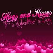 Hugs & Kisses (It`s Valentine`s Day) de Various Artists
