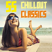 55 Chillout Classics von Various Artists