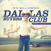Dallas Buyers Club by Various Artists