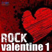 Rock Valentine Vol.1 by Various Artists