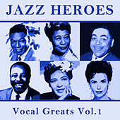 Jazz Heroes Vocal Greats Vol.1 by Various Artists