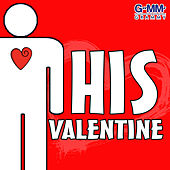 His Valentine by Various Artists