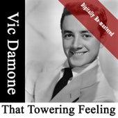 That Towering Feeling (Digitally Re-mastered) von Vic Damone