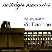 Nostalgic Memories-The Very Best of Vic Damone-Vol. 77 von Vic Damone