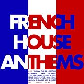 French House Anthems de Various Artists