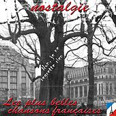 Non, je ne regrette rien : Les plus belles chansons françaises (Nostalgie) von Various Artists