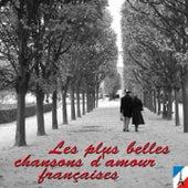 Les plus belles chansons d'amour françaises von Various Artists