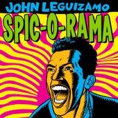 Spic-O-Rama de John Leguizamo