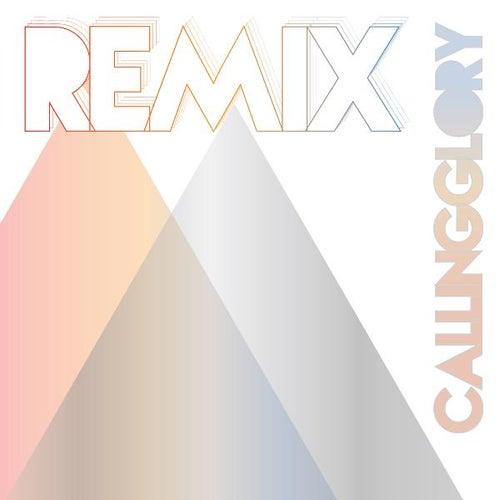 Remix by Calling Glory
