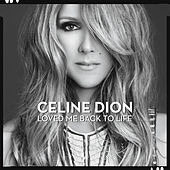 Loved Me Back to Life de Celine Dion