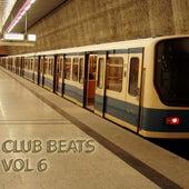Club Beats, Vol. 6 by Various Artists