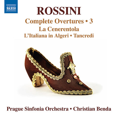 Rossini: Complete Overtures, Vol. 3 by Prague Sinfonia