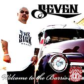 Welcome 2 the Barrio by Seven