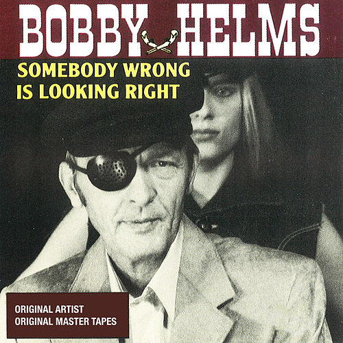 Somebody Wrong Is Looking Right by Johnny Paycheck