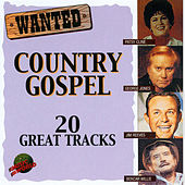 Wanted Country Gospel by Various Artists