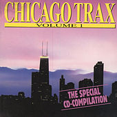 Chicago Trax, Vol. 1 by Various Artists