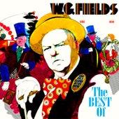 The Best Of by W.C. Fields