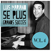 Se Plus Grands Succés, Vol. 4 von Luis Mariano