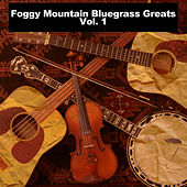 Foggy Mountain Bluegrass Greats, Vol. 1 de Various Artists