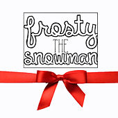 Frosty The Snowman by Whitney Wolanin