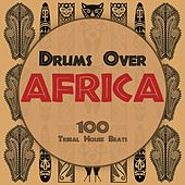 Drums Over Africa by Various Artists