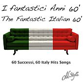 I fantastici Anni 60' - The Fantastic Italian 60',  Vol. 2 (60 Successi, 60 Italy Hits Songs) de Various Artists