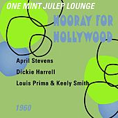 Hooray for Hollywood (One Mint Julip Lounge 1960) by Various Artists