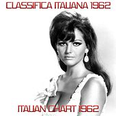 Italian Charts 1962 (Classifica Italiana 1962) von Various Artists