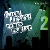 Feiert Jesus! PowerPraise 2 di VARIOUS