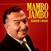 Mambo Jambo by Xavier Cugat