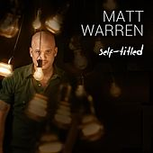 Self-Titled by Matt Warren