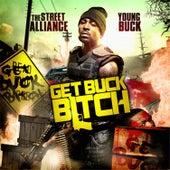 Get Buck Bitch von Young Buck