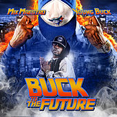 Buck to the Future von Young Buck